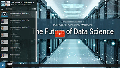 NASEM Future of Data Science - video playlist presentation