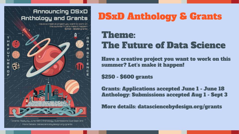 DSxD Anthology & Grants overview slide