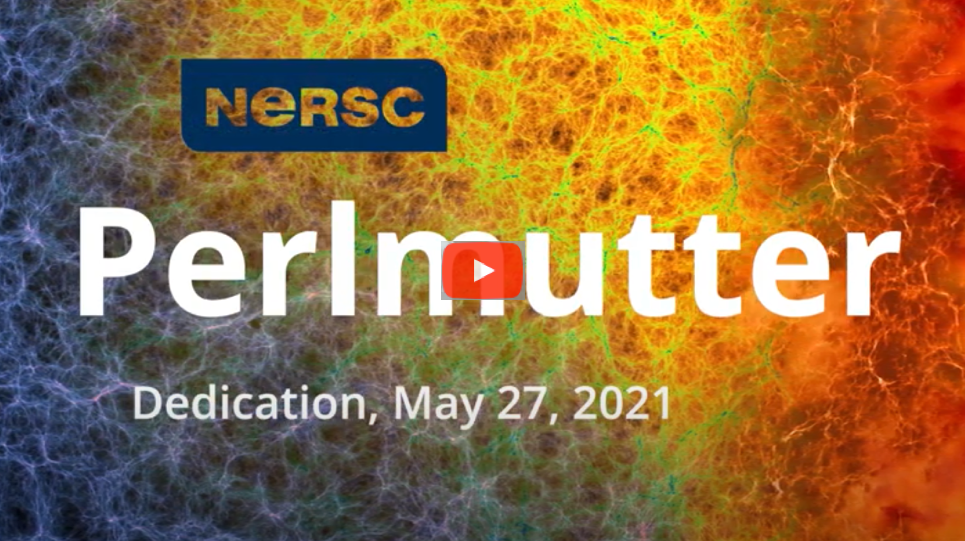 Watch the NERSC Perlmutter Dedication Event on YouTube