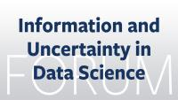 'Information and Uncertainty in Data Science' Discussion Forum - project page banner
